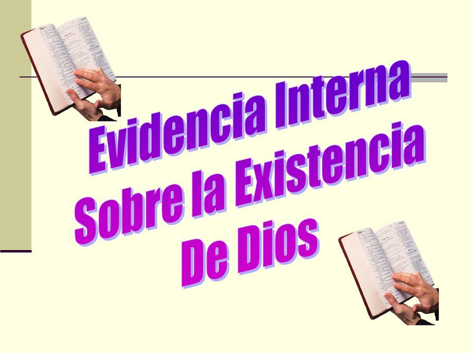 Evidencia Interna Sobre la Existencia De Dios