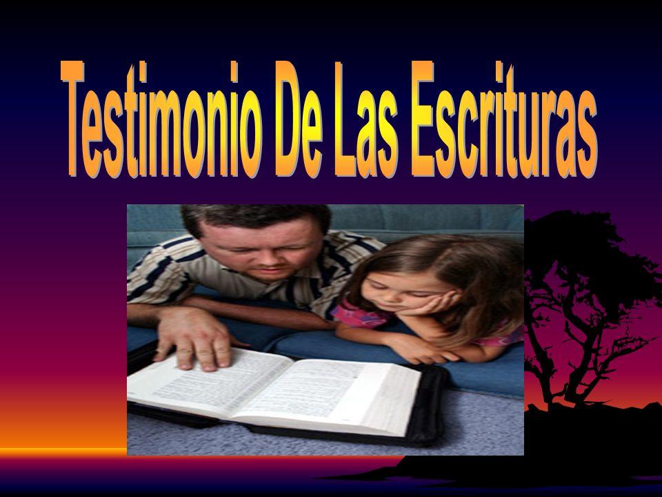 Testimonio De Las Escrituras