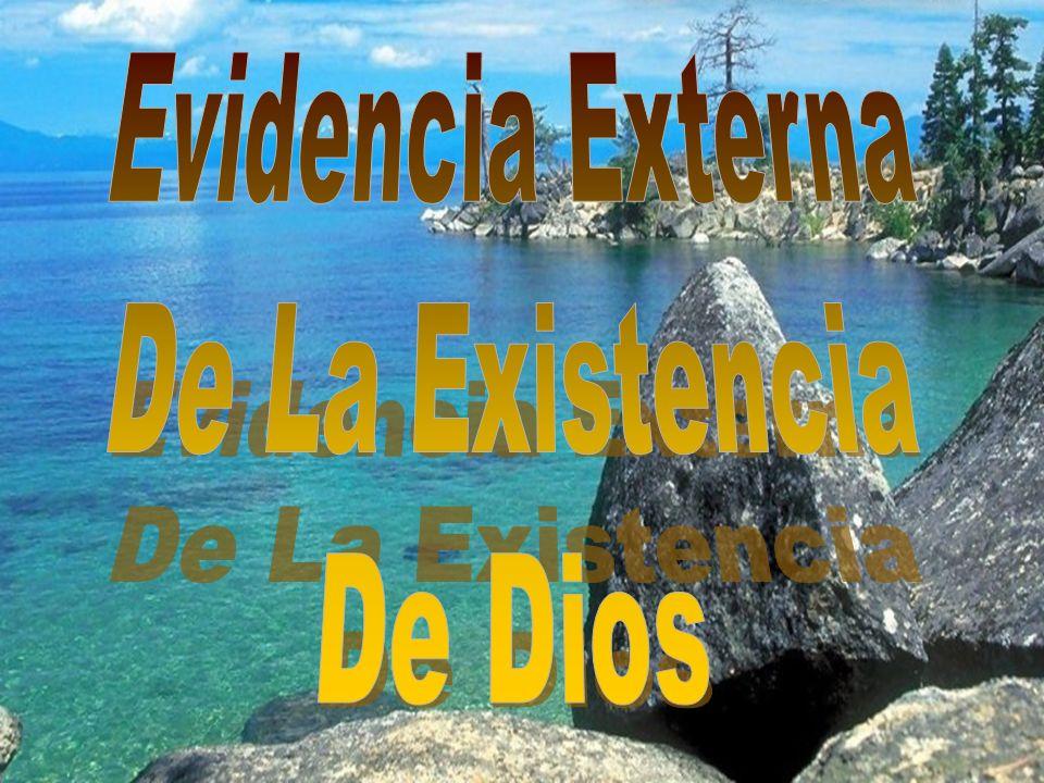 Evidencia Externa De La Existencia De Dios