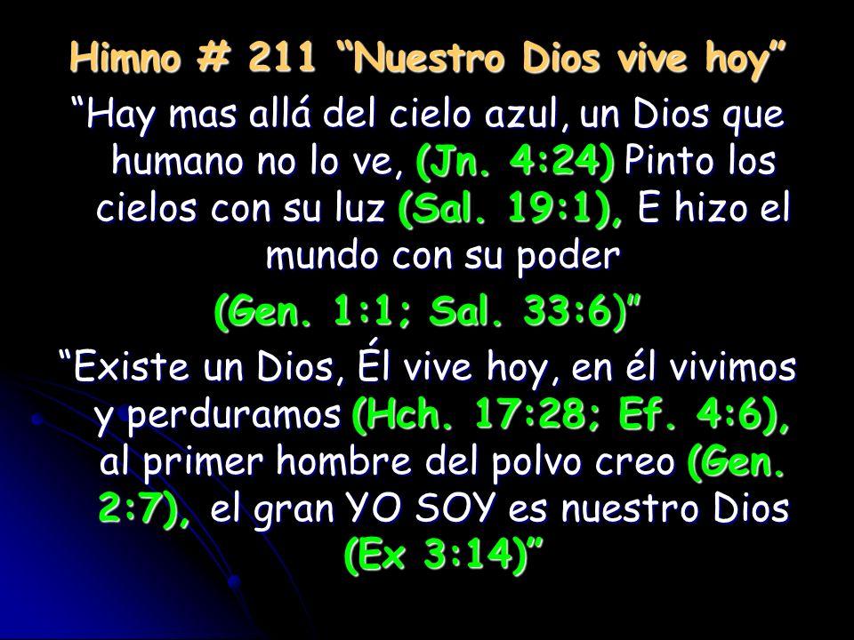 Himno # 211 Nuestro Dios vive hoy