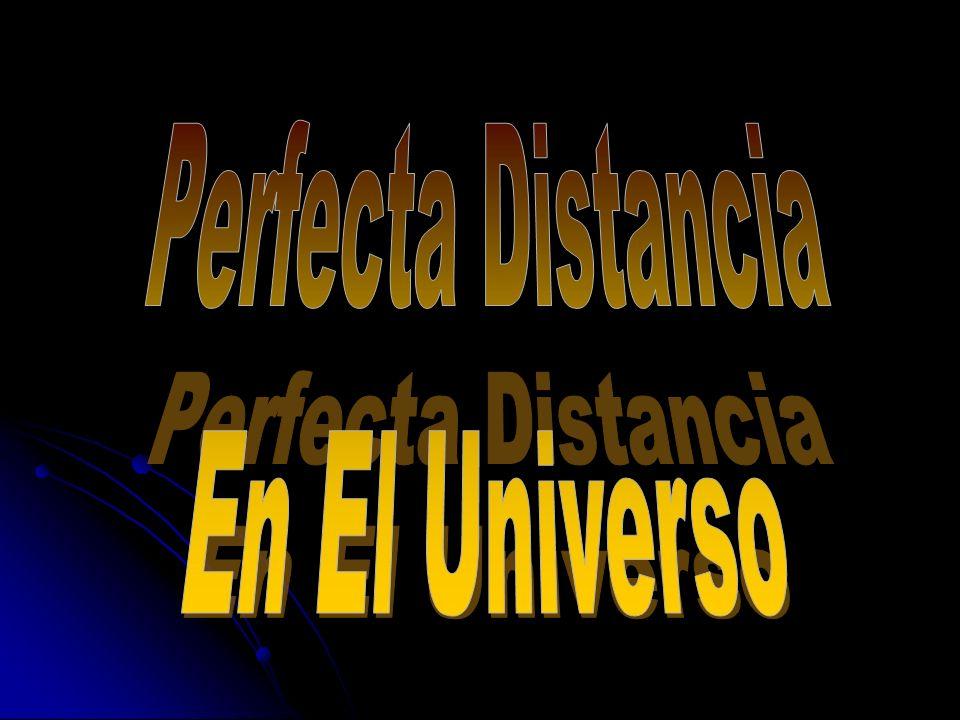 Perfecta Distancia En El Universo