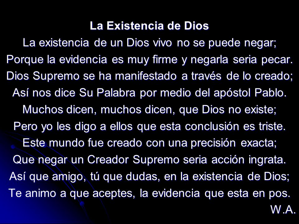 La existencia de un Dios vivo no se puede negar;