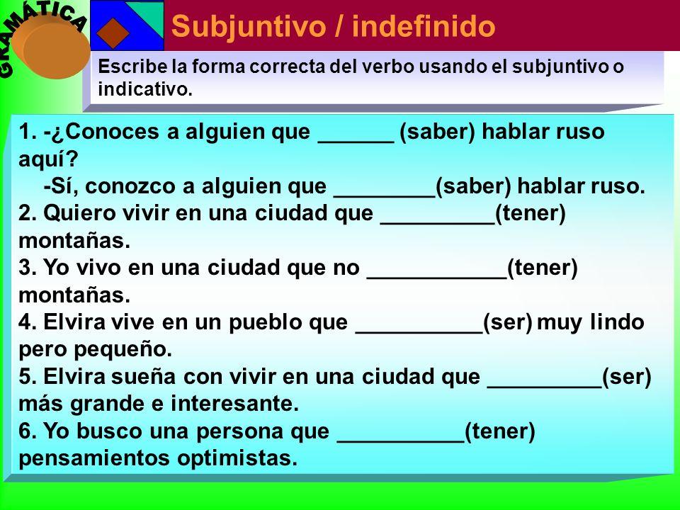 Subjuntivo / indefinido