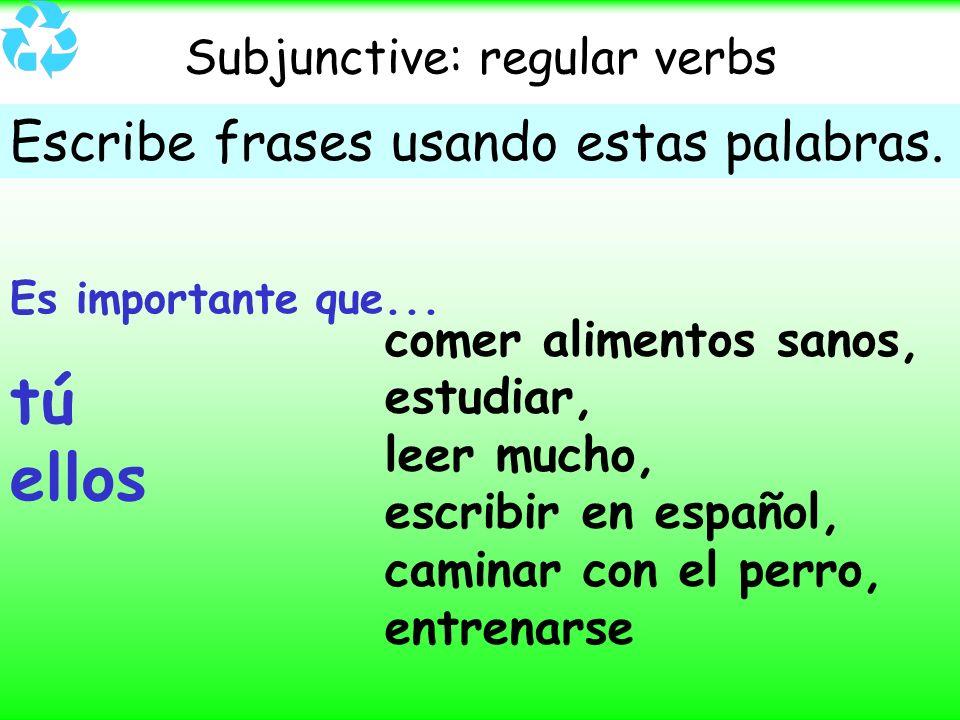 Subjunctive: regular verbs