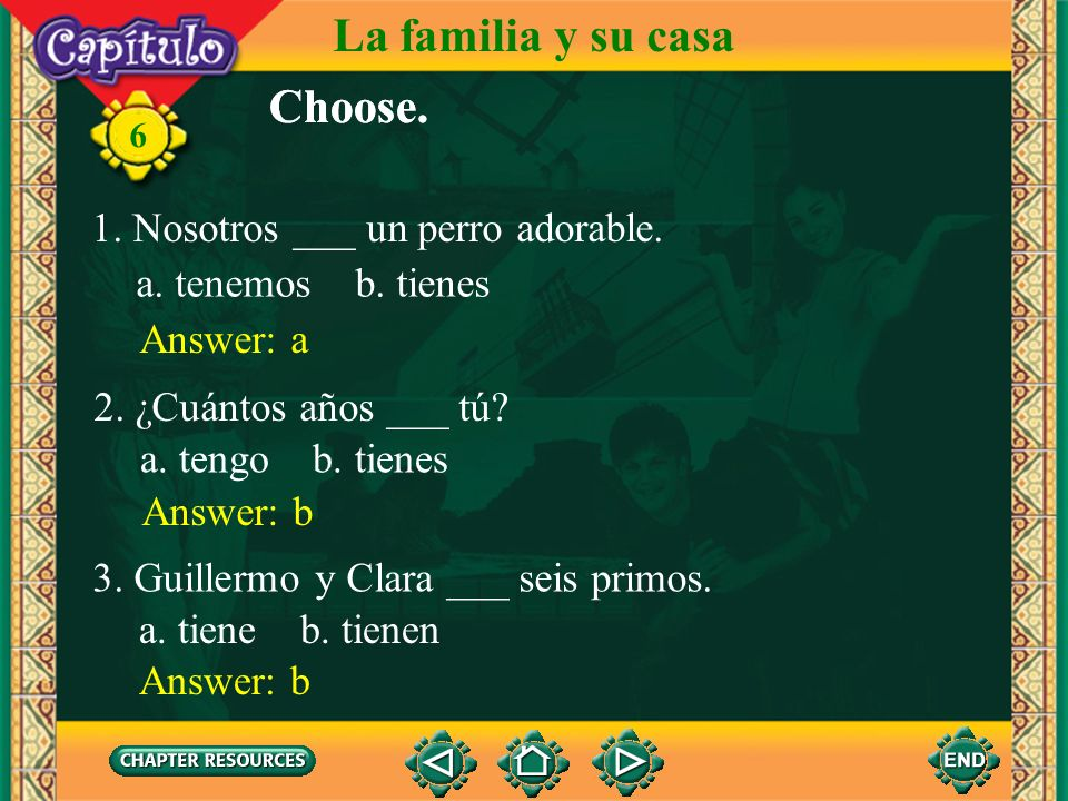La familia y su casa Choose. Choose.