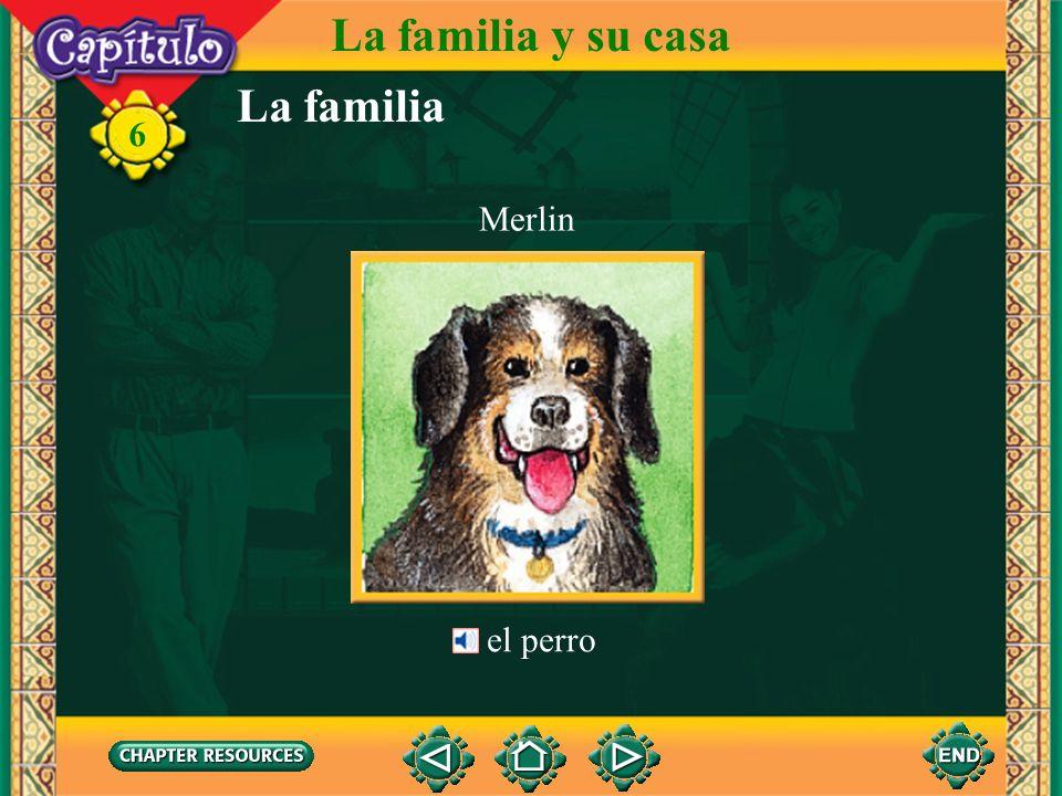 La familia y su casa La familia 6 Merlin el perro