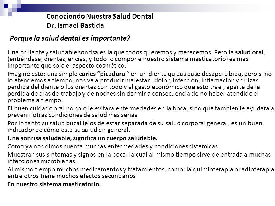 Conociendo Nuestra Salud Dental Dr. Ismael Bastida