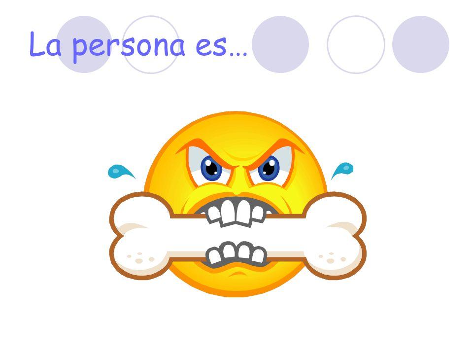 La persona es…