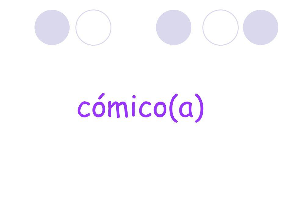 cómico(a)