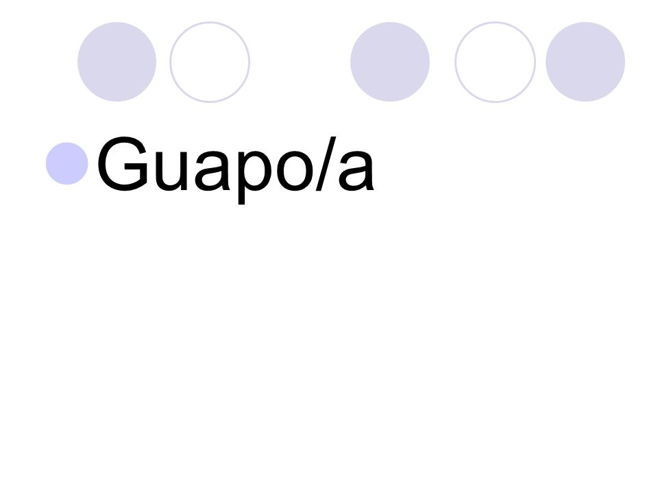 Guapo/a