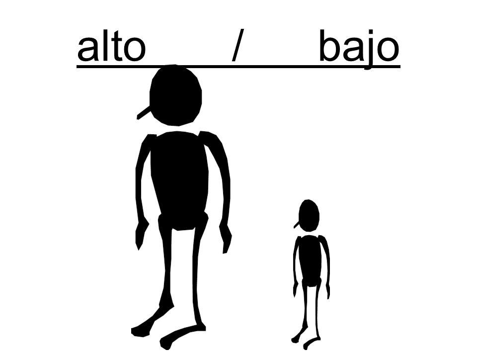 alto / bajo