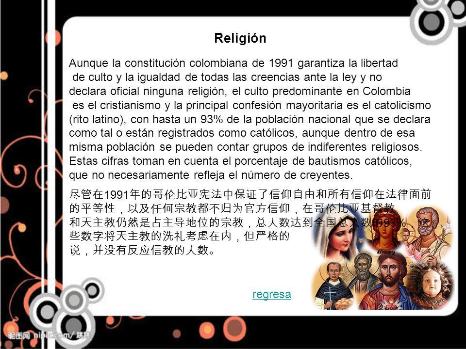 Religión Aunque la constitución colombiana de 1991 garantiza la libertad. de culto y la igualdad de todas las creencias ante la ley y no.