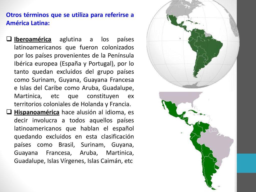 Otros términos que se utiliza para referirse a América Latina: