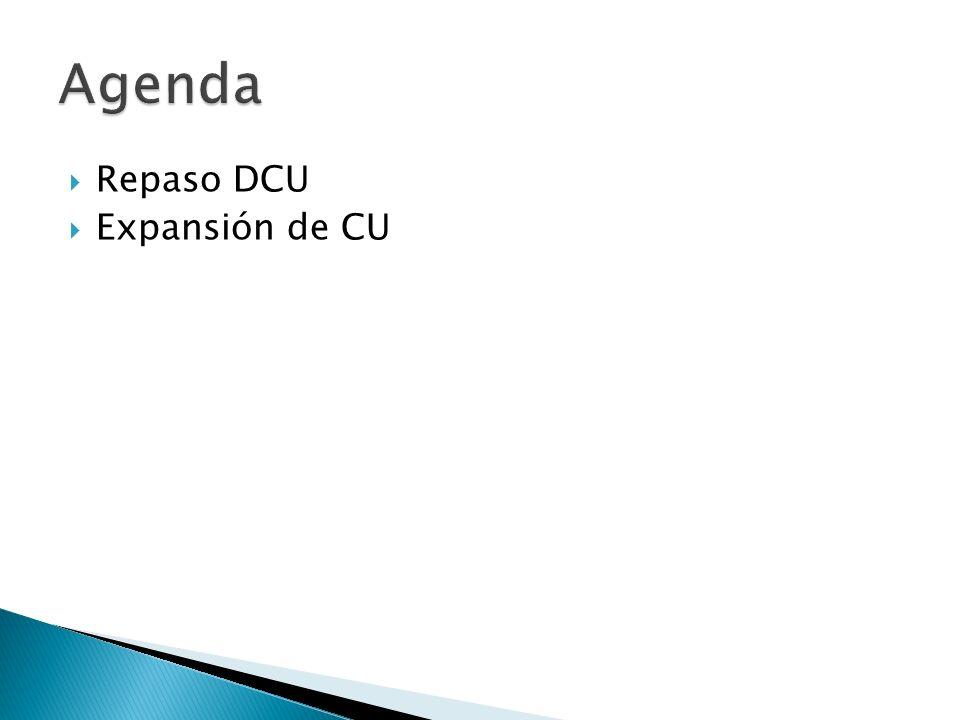 Agenda Repaso DCU Expansión de CU