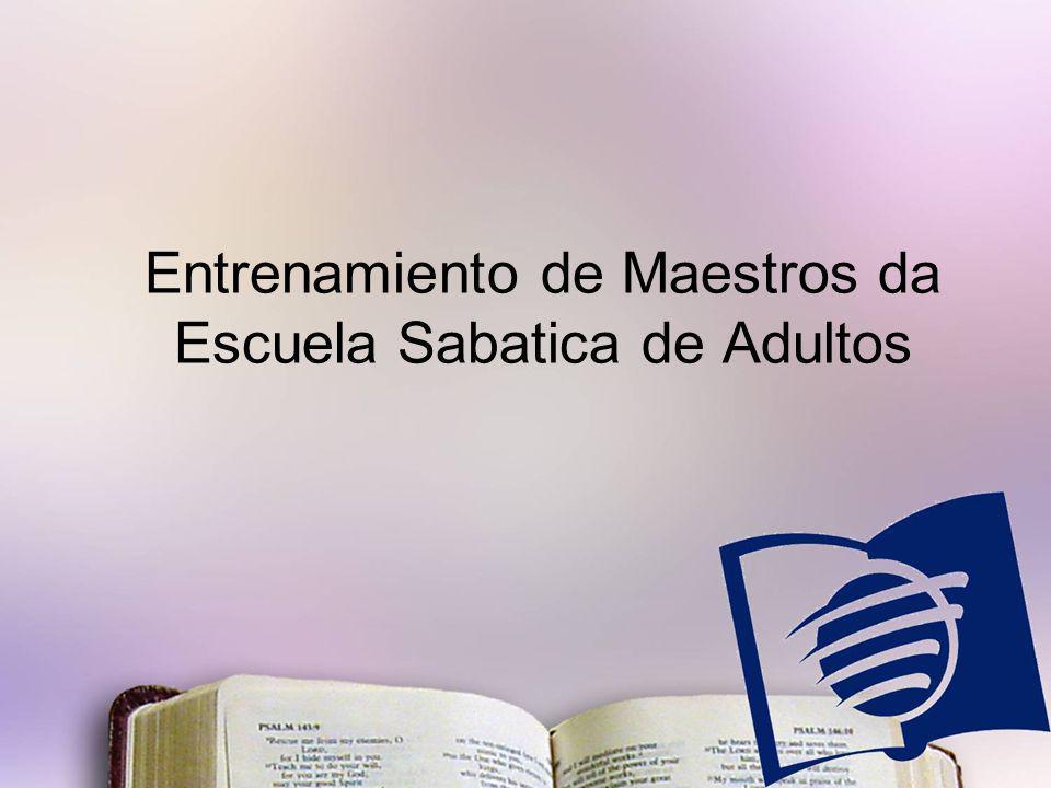 Entrenamiento de Maestros da Escuela Sabatica de Adultos