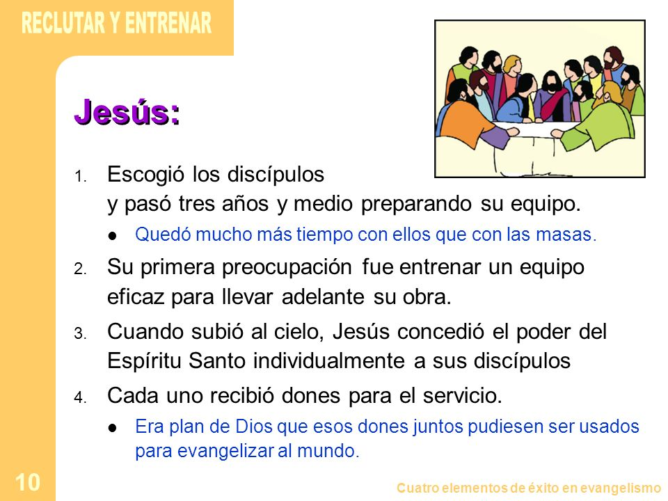 RECLUTAR Y ENTRENAR Jesús: