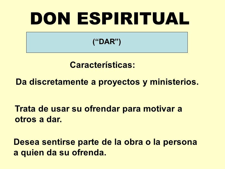DON ESPIRITUAL Características: