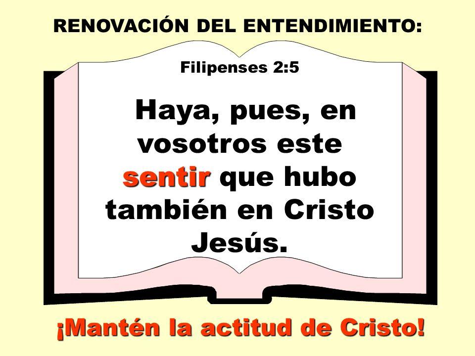 ¡Mantén la actitud de Cristo!