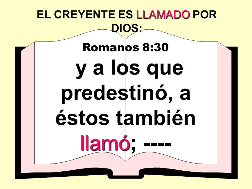 EL CREYENTE ES LLAMADO POR DIOS: