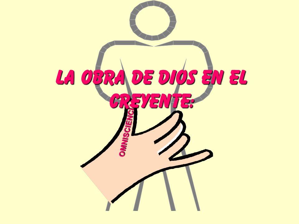 LA OBRA DE DIOS EN EL CREYENTE: