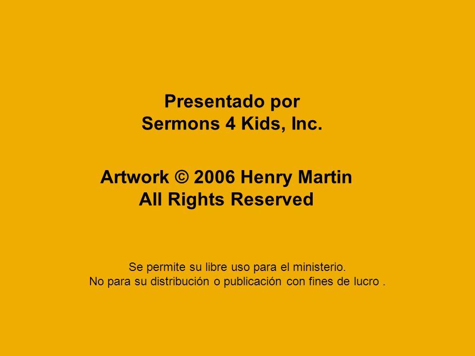 Presentado por Sermons 4 Kids, Inc.