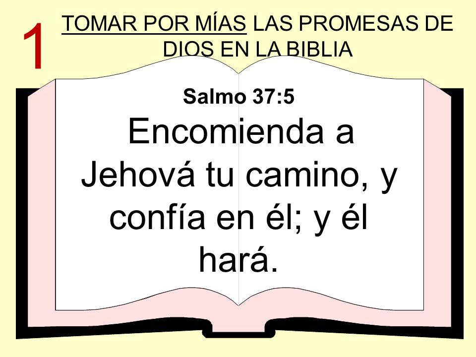 1 TOMAR POR MÍAS LAS PROMESAS DE DIOS EN LA BIBLIA