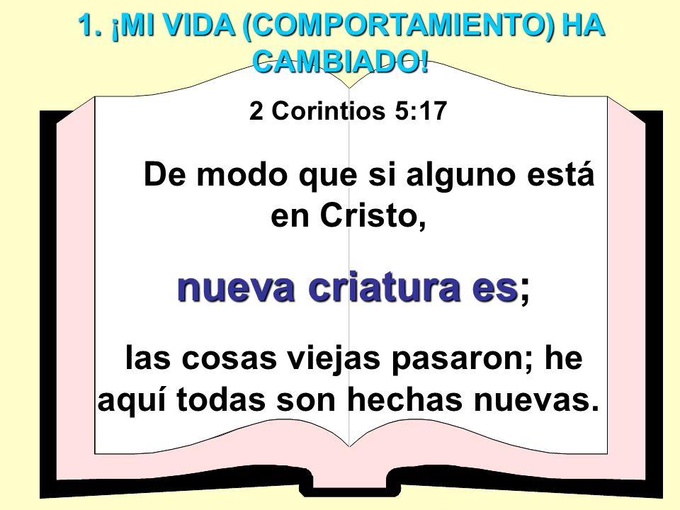 nueva criatura es; De modo que si alguno está en Cristo,