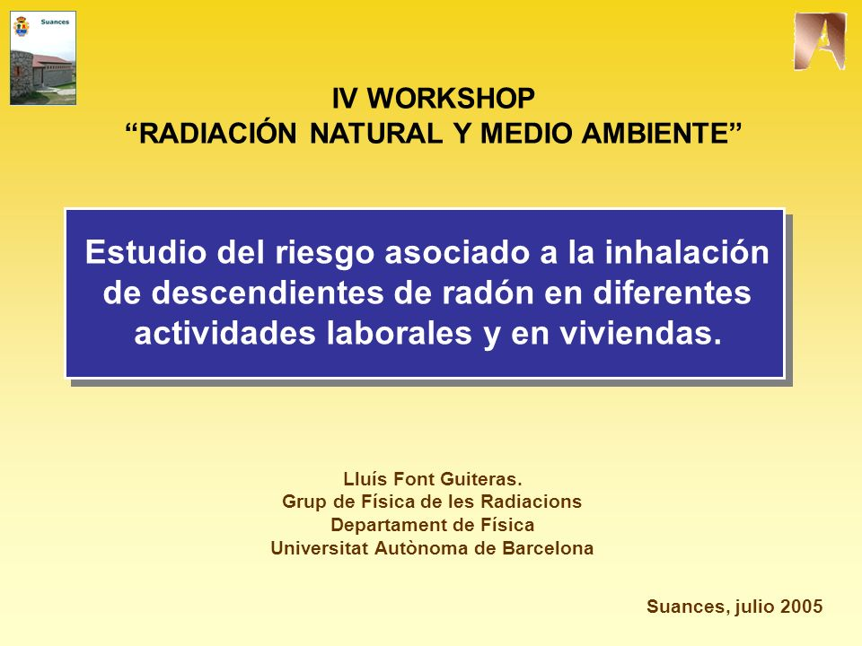 IV WORKSHOP RADIACIÓN NATURAL Y MEDIO AMBIENTE