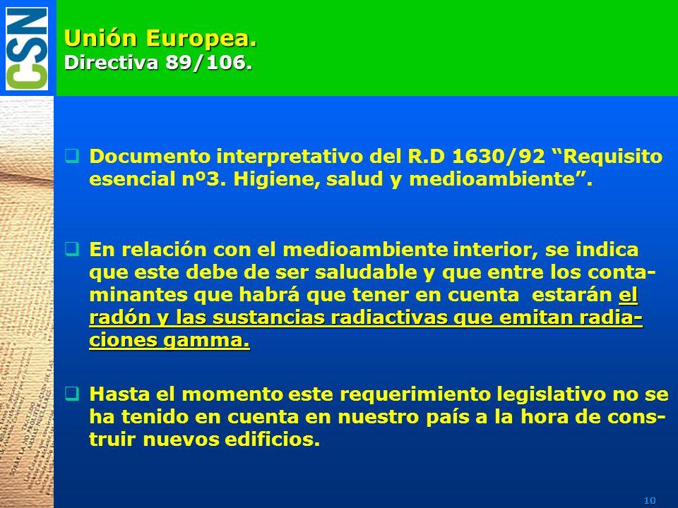 Unión Europea. Directiva 89/106.