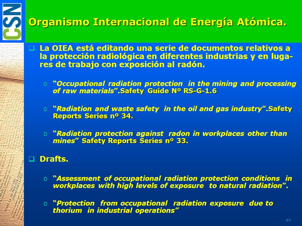 Organismo Internacional de Energía Atómica.
