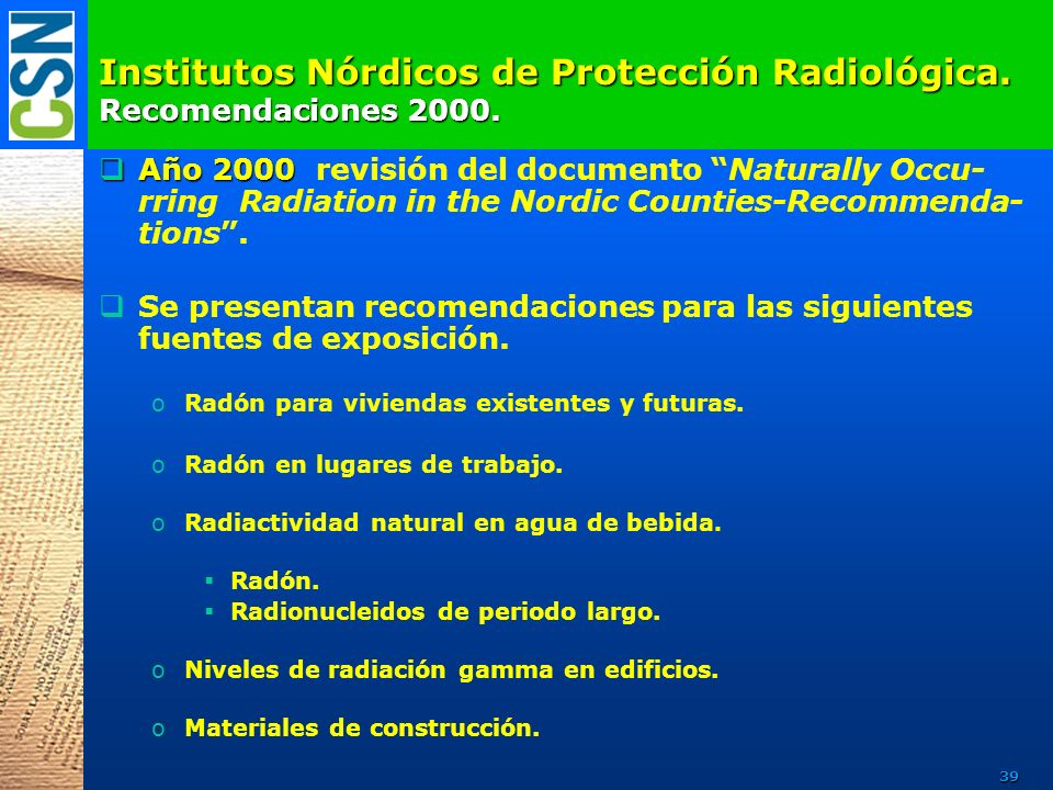 Institutos Nórdicos de Protección Radiológica. Recomendaciones 2000.