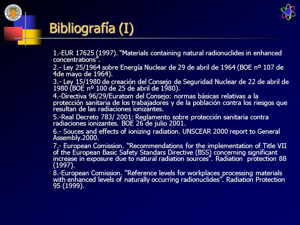 Bibliografía (I) 1.-EUR (1997). Materials containing natural radionuclides in enhanced concentrations .