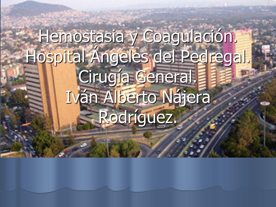 Hemostasia y Coagulación. Hospital Ángeles del Pedregal