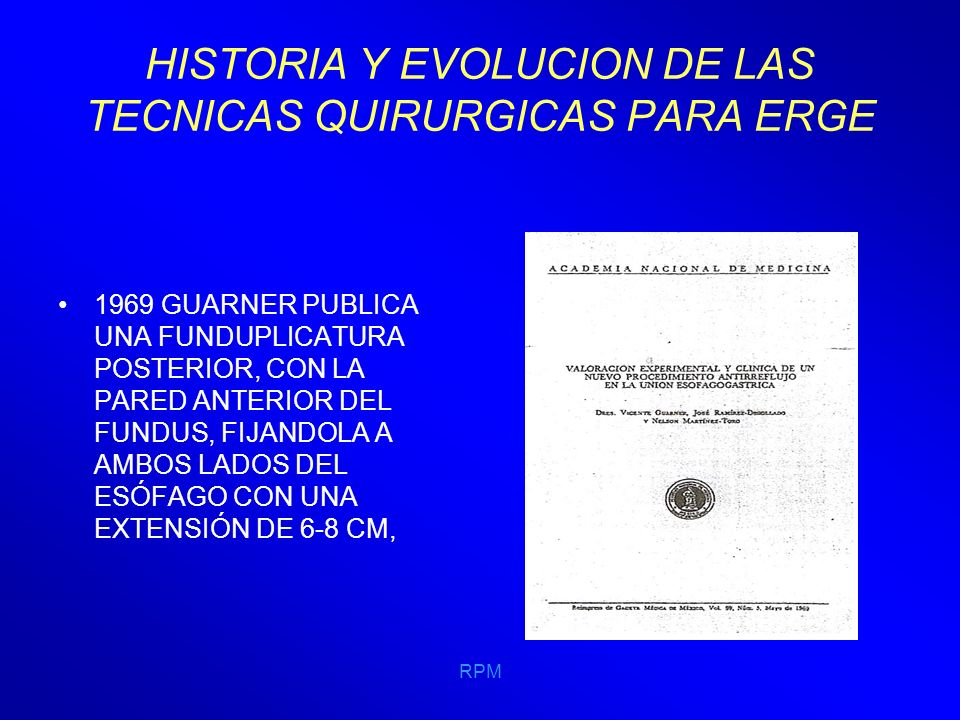 HISTORIA Y EVOLUCION DE LAS TECNICAS QUIRURGICAS PARA ERGE
