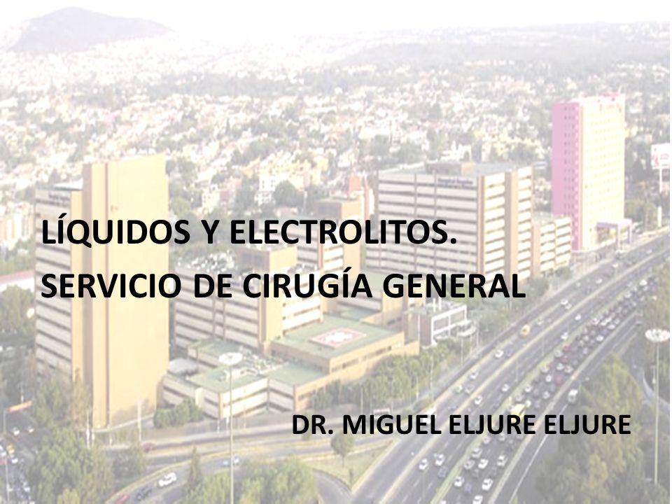 LÍQUIDOS Y ELECTROLITOS. SERVICIO DE CIRUGÍA GENERAL