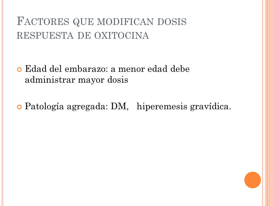 Factores que modifican dosis respuesta de oxitocina