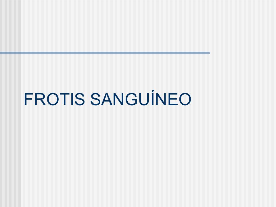 FROTIS SANGUÍNEO