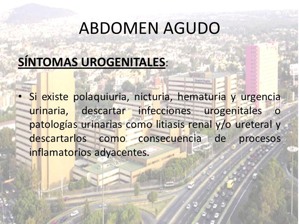 ABDOMEN AGUDO SÍNTOMAS UROGENITALES: