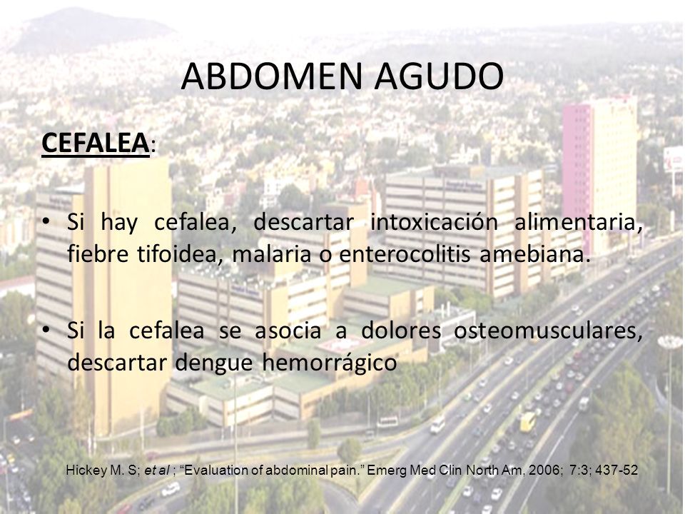 ABDOMEN AGUDO CEFALEA:
