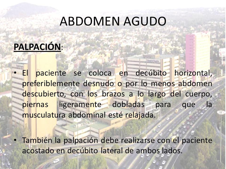 ABDOMEN AGUDO PALPACIÓN: