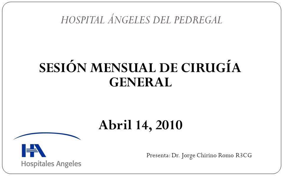SESIÓN MENSUAL DE CIRUGÍA GENERAL Abril 14, 2010