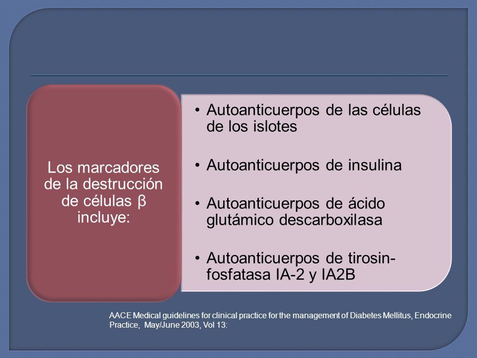 Los marcadores de la destrucción de células β incluye: