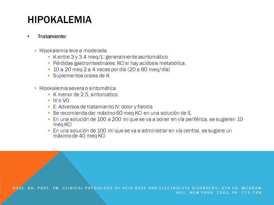 Hipokalemia Tratamiento: Hipokalemia leve a moderada