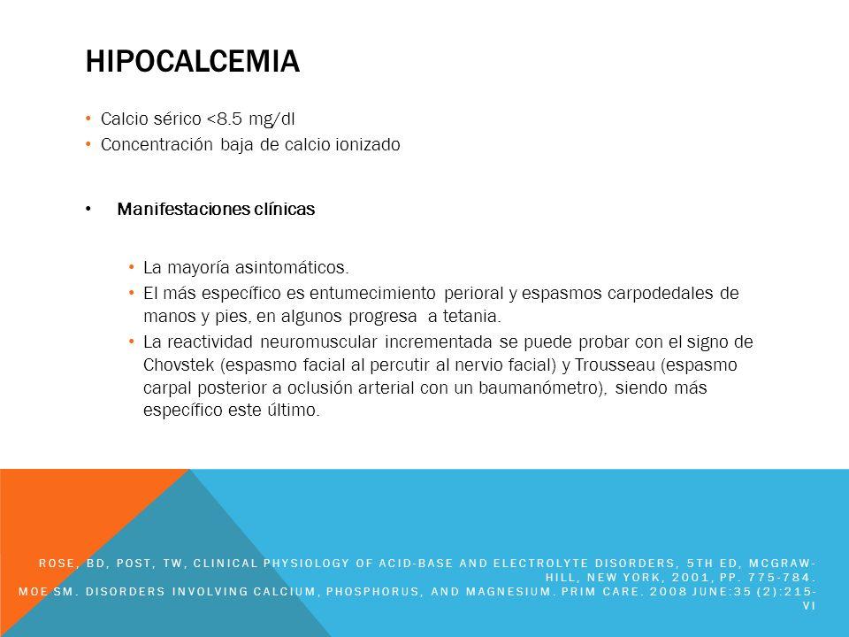 hipocalcemia Calcio sérico <8.5 mg/dl