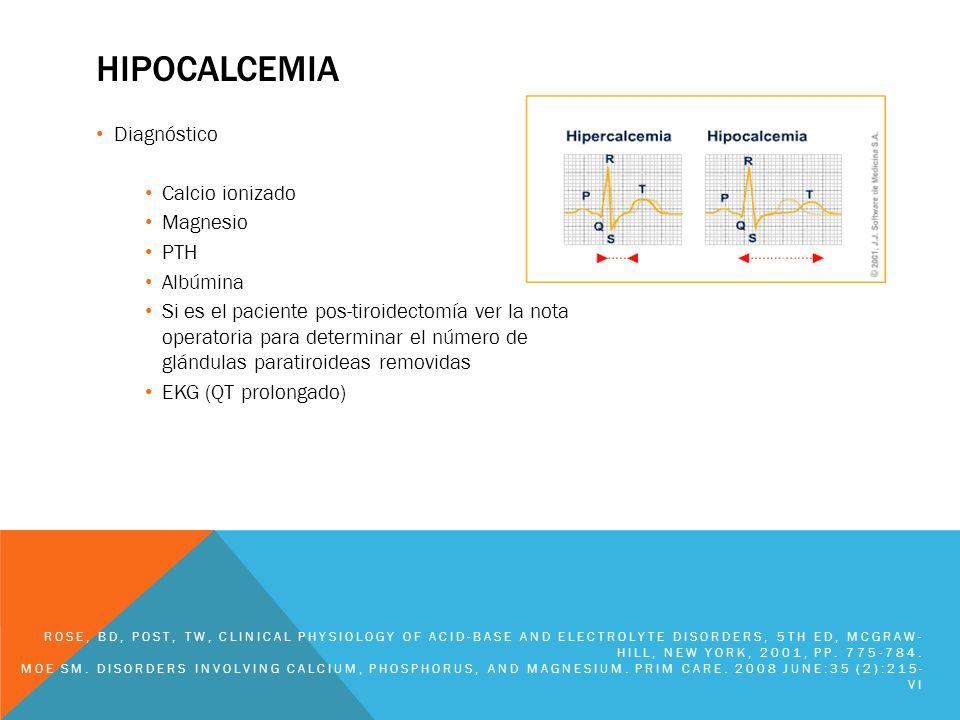 hipocalcemia Diagnóstico Calcio ionizado Magnesio PTH Albúmina