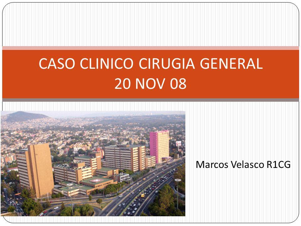 CASO CLINICO CIRUGIA GENERAL 20 NOV 08