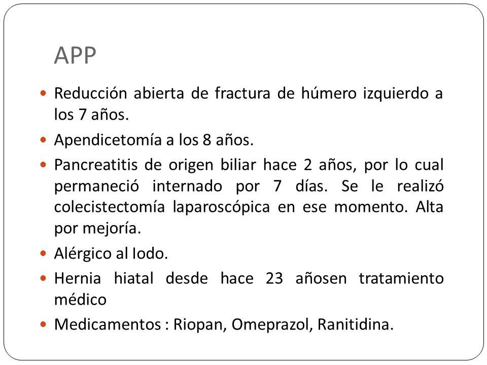 APP Reducción abierta de fractura de húmero izquierdo a los 7 años.