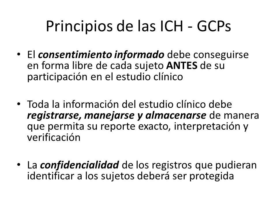 Principios de las ICH - GCPs