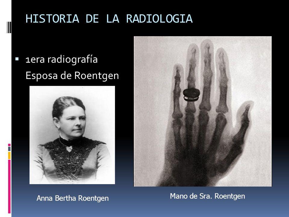 HISTORIA DE LA RADIOLOGIA