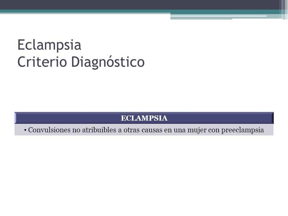 Eclampsia Criterio Diagnóstico